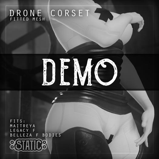 ::Static:: Drone Corset DEMO