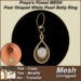 Freya's Finest MESH Pear Shaped White Pearl Belly Ring