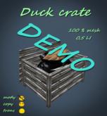 Duck Crate DEMO *Box*