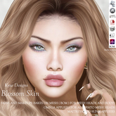 * Kyxe Designs * Realistic Women Skins - Blossom with all the BOM (Backes on Mesh) Compatible + Omega Appliers Includ