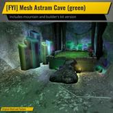 [FYI] Mesh Astram Cave (green)