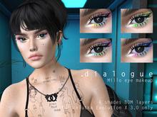 DIALOGUE Millo eyeshadow + liner for Lelutka EvoX 3.0