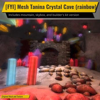 [FYI] Mesh Tanina Crystal Cave (Rainbow)