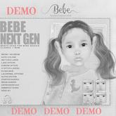 {Bebe} Next Gen Bento Head DEMO