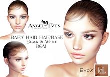 ♚Angel Eyes♚ BABY HAIR Hairbase Lelutka EvoX Black & White(tinable) BOM