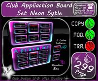 * Club Application Board * Neon Style *