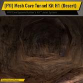 [FYI] Mesh Cave Tunnel Builder's Kit H1 (Desert)