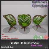 [MC] Leafed - In recliner Chair - biggie (wear to unpack)