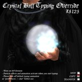 Crystal Ball Typing Override