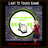 Last To Touch Game [Moon Bunny Inc.]