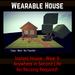 Wearable House [Moon Bunny Inc.]