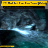 [FYI] Mesh Lost River Cave Tunnel (Water)