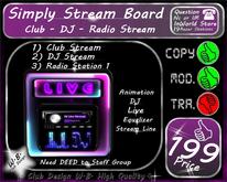 * New * Simply Stream Board * Club or Private *