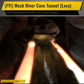 [FYI] River Cave Tunnel Kit (Lava)
