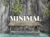 MINIMAL - Philippines Scene