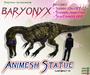 BARYONYX ~ Animesh Ornamental Statue
