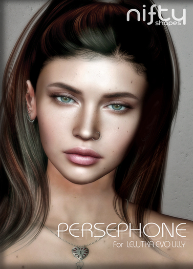 :NiFty: PERSEPHONE shape for Lelutka Evo Lilly