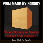 Prim Made By Nobody [Moon Bunny Inc.]