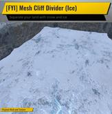 [FYI] Mesh Cliff Divider (Ice)