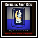 Swinging Shop Sign [Moon Bunny Inc.]