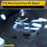 [FYI] Mesh Crystal Cave Kit (Water)