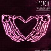 [Fetch] 'Til Death Neon