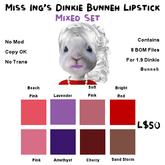Miss Ing's DinkieBunneh Lipstick Mixed BOM