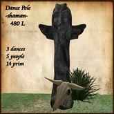 Dance Pole,Totem,with 3 dance for 5 People,Shaman,Healer.
