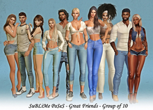 SuBLiMe PoSeS - Great Friends - Group of 10
