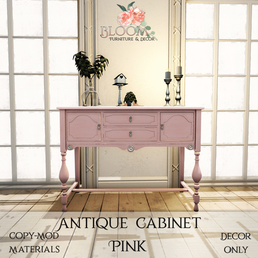 Bloom! - Antique Cabinet Pink (Add me to Unpack)