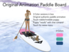 Paddle Board With Original Authentic SUP Paddle Animation