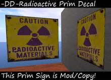 Radioactive  Material Sign / Prim Decal