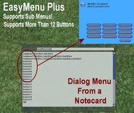 EasyMenu Plus - Full Perm lsl menu script - dialog menu from a notecard - learn lsl dialog menus