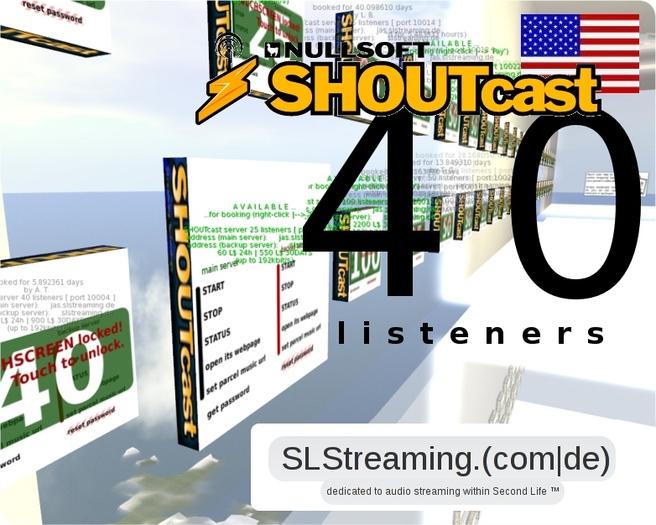 SHOUTcast server 40 listeners 24h US