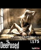 [DP] Playing on my Mind 2 by DeePosed