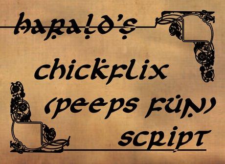 Scroll of Chickflix - Peeps Fun!