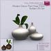 Full Perm Modern Decor Plant Vase - Coco Composition - Builder's Kit Set FULL PERM