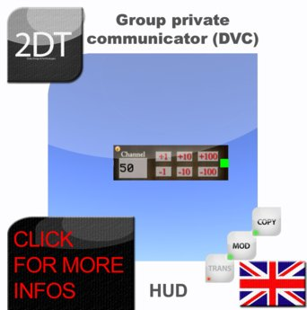 Group private chat (DVC /talkie walkie/communicator) Hud for fashion shows