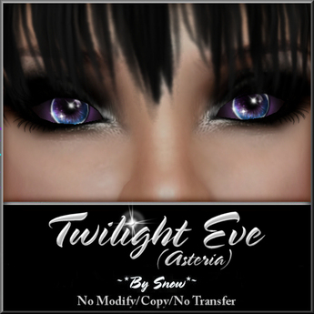 ~*By Snow*~ Twilight Eve Eyes (Asteria)