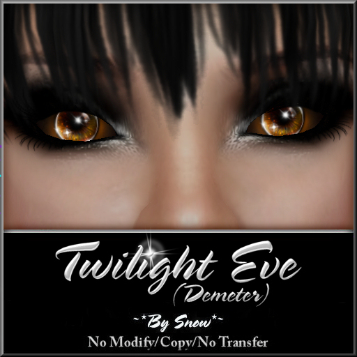 ~*By Snow*~ Twilight Eve Eyes (Demeter)