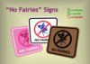 No Fairies Sign Collection