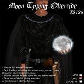Moon Typing Override