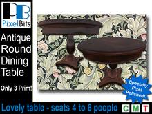 Antique Round Dining Table - low prim!