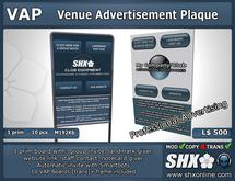 SHX-VAP - Venue Advertisement Plaque
