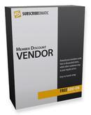 Subscribe-O-Matic Member Discount Vendor