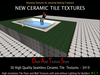 30 Ceramic Tile Textures, Ceramic Floor Tile, Wall tile, Bath and Kitchen walls and floors Full Perm for Building CTT5