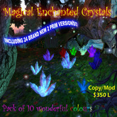 Magical Enchanted Crystals