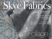 PROMO 50% off Skye Fabrics - Delicate Foliage - 40 Fabric Textures Full Perms