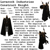 Lavarock Industries Construct Knight Mk. II
