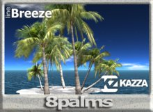 KAZZA - Line Breeze - 8 Palms - 2 prims C  Land & Furniture